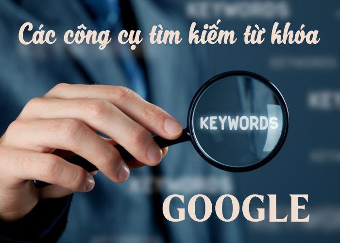 Công cụ tìm kiếm từ khóa có sẵn từ Google