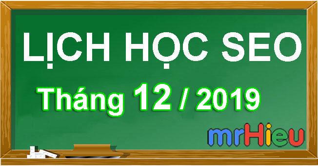 Lịch học seo tháng 12/2019 tại Hà Nội